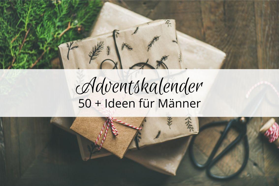 Adventskalender befüllen für Mann / Freund / Partner