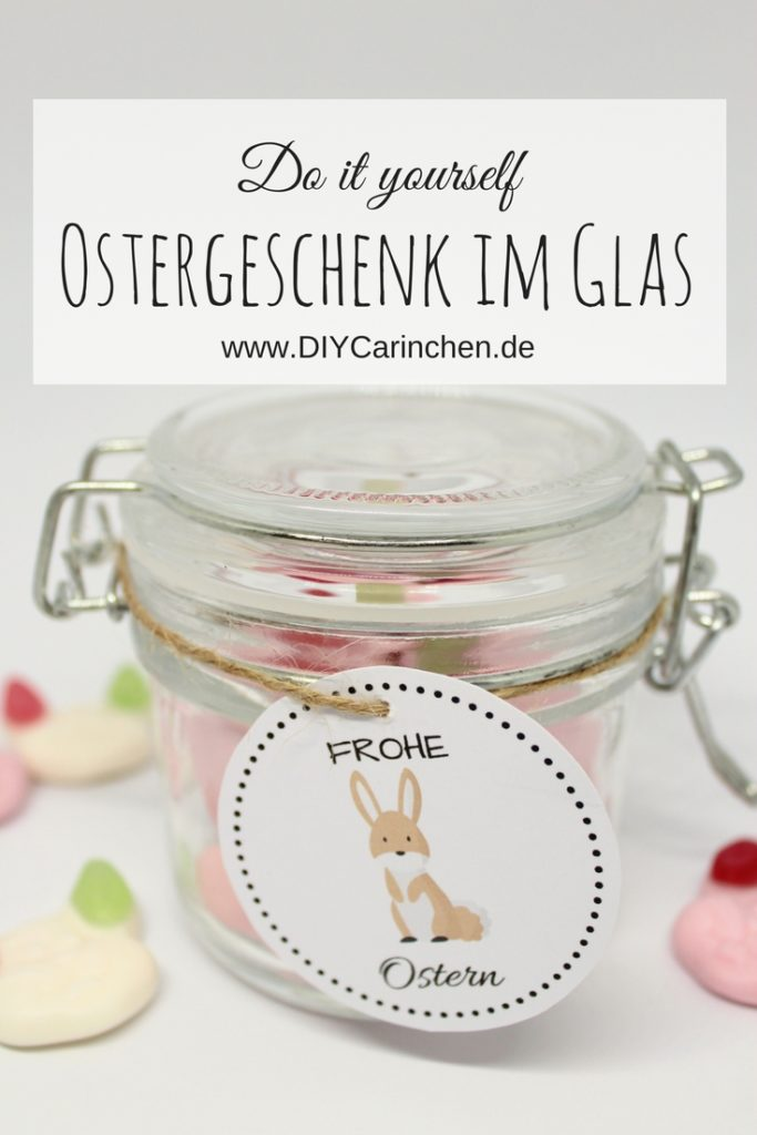 DIY Ostergeschenk im Glas + kostenlose Vorlage