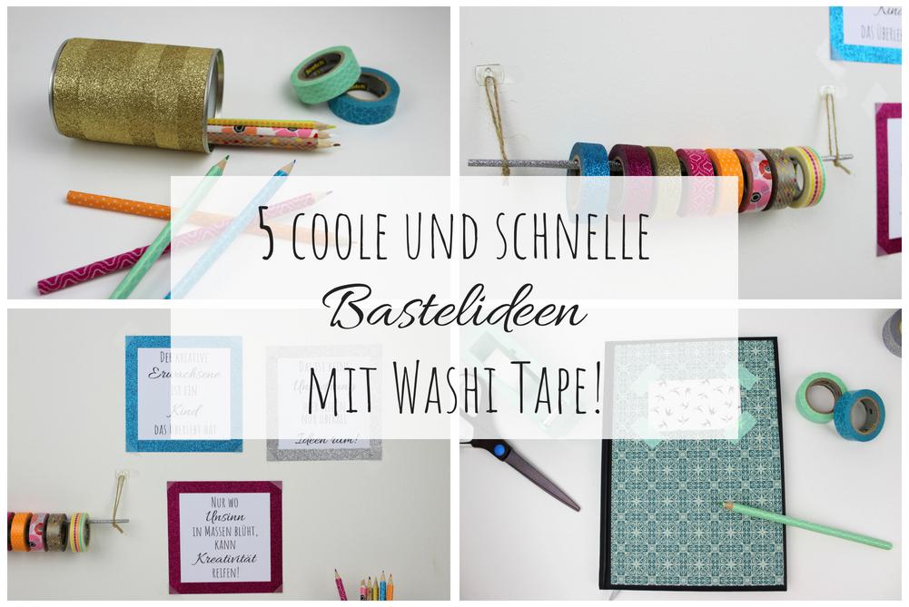 DIY: 5 coole, günstige und schnelle DIYs mit Washi Tape - perfekt für den kreativen Arbeitsplatz oder für den Schulanfang