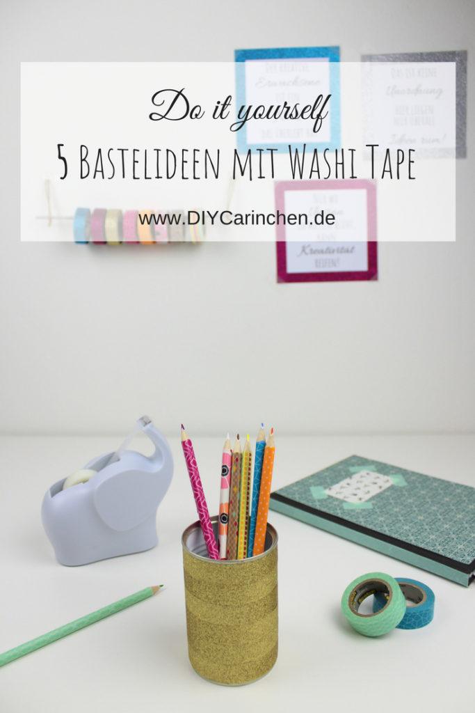 DIY: 5 coole und schnelle DIYs mit Washi Tape - perfekt für den kreativen Arbeitsplatz oder für den Schulanfang