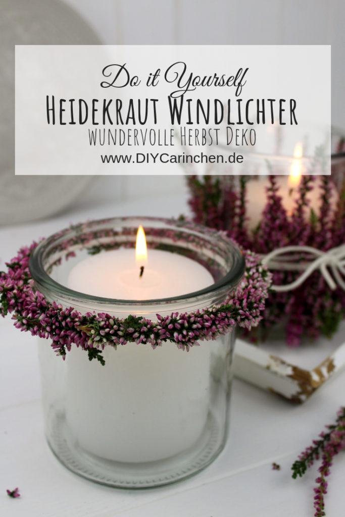 DIY - Windlichter mit Heidekraut (Erika) ganz einfach selber machen - schöne Herbstdeko
