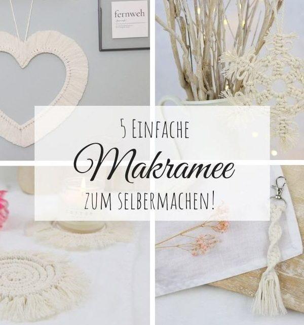 DIY - 5 einfache Makramee Anleitungen zum Selbermachen und Knüpfen